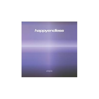 HAPPYENDLESS: UTOPIA LP