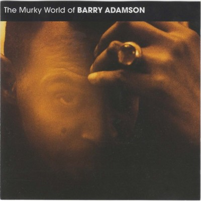 ADAMSON BARRY: MURKY WORLD...