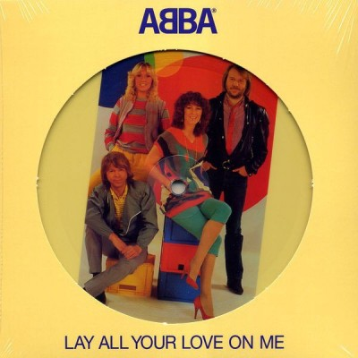 ABBA: LAY ALL YOUR LOVE ON...