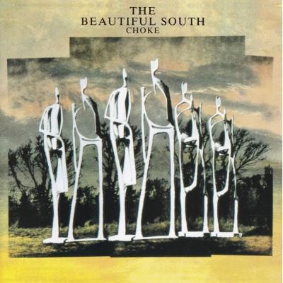 BEAUTIFUL SOUTH: CHOKE CD