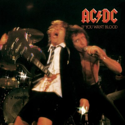 AC/DC: IF YOU WANT BLOOD...