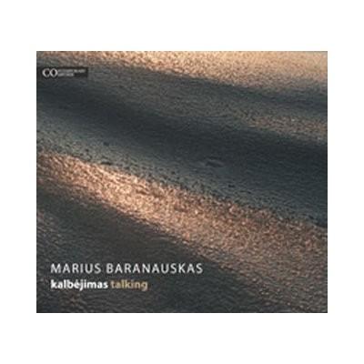 BARANAUSKAS MARIUS: TALKING...