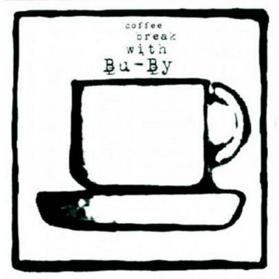 BU-BY: COFFEE BREAK WITH...