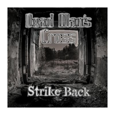 Dead Man's Cross: STRIKE...