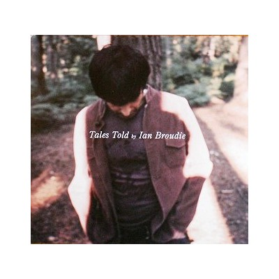 BROUDIE IAN: TALES TOLD BY...