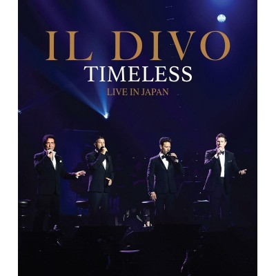 IL DIVO: TIMELESS LIVE IN...