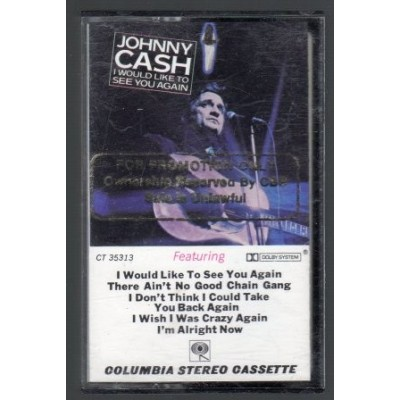 CASH JOHNNY: I WOULD LIKE...