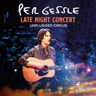 GESSLE PER: LATE NIGHT...