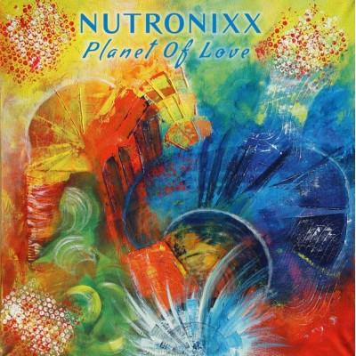 NUTRONIXX: PLANET OF LOVE 1LP