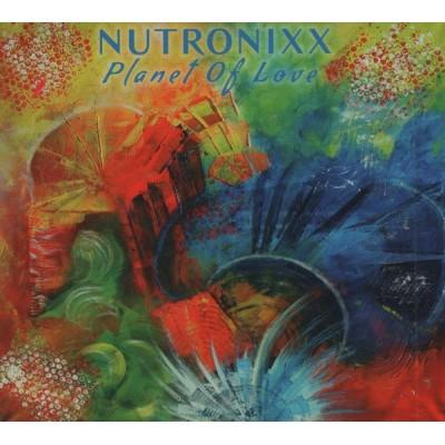 NUTRONIXX: PLANET OF LOVE 1CD