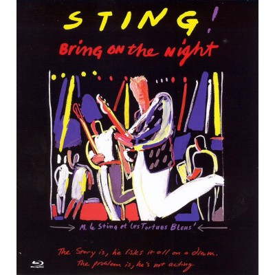 STING: BRING ON THE NIGHT...