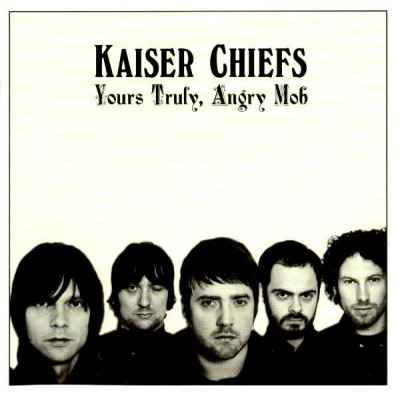 KAISER CHIEFS: YOURS TRULY,...