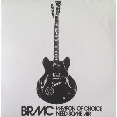 B.R.M.C.: WEAPON OF CHOICE...
