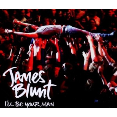 BLUNT JAMES: I'LL BE YOUR...