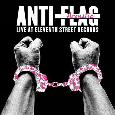 ANTI-FLAG: LIVE ACOUSTIC AT...