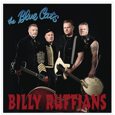 BLUE CATS: BILLY RUFFIANS...