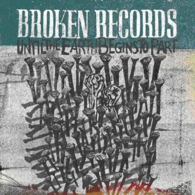 BROKEN RECORDS: UNTIL THE...