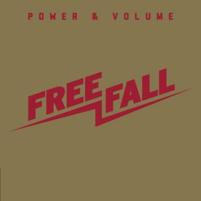FREE FALL: POWER AND VOLUME...