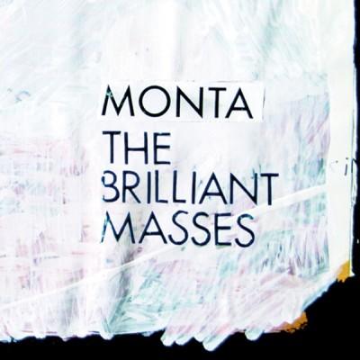 MONTA: THE BRILLIANT MASSES CD