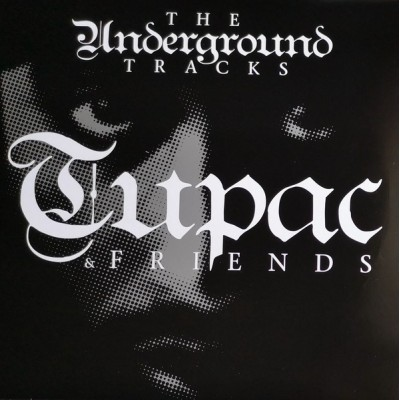 2PAC & FRIENDS: UNDERGROUND...