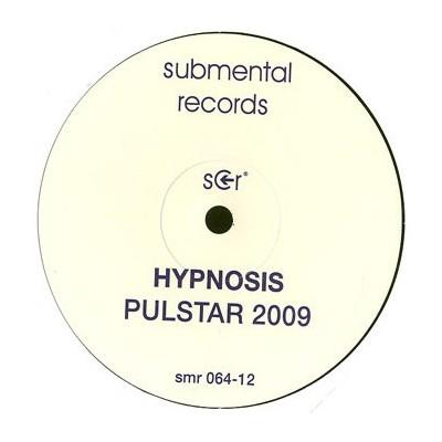 HYPNOSIS: PULSTAR 2009 12in