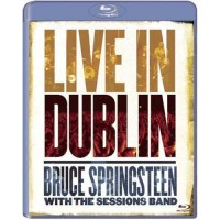 SPRINGSTEEN BRUCE & THE SESSIONS BAND: LIVE IN DUBLIN Blu-ray Video