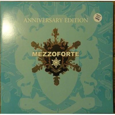 MEZZOFORTE: ANNIVERSARY...