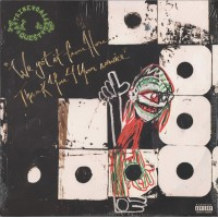 A TRIBE CALLED QUEST: WE GOT IT FROM HERE... THANK YOU 4 YOUR SERVICE 2LP