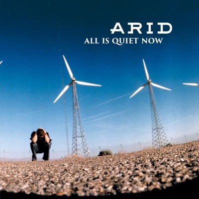 ARID: ALL IS QUIET NOW...