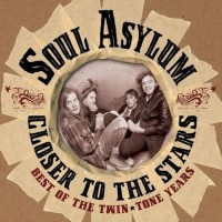 SOUL ASYLUM: CLOSER TO THE STARS. BEST OF THE TWIN. TONE YEARS CD