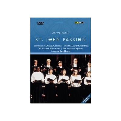 PART ARVO: ST. JOHN PASSION...