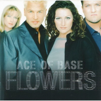 ACE OF BASE: FLOWERS CD