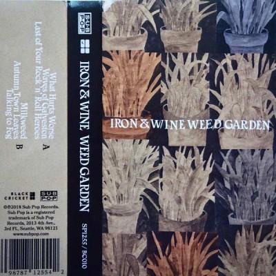 IRON & WINE: WEED GARDEN MC