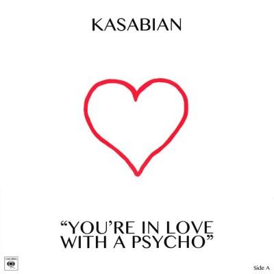 KASABIAN: YOU'RE IN LOVE...