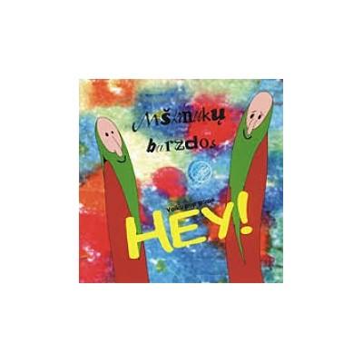 HEY: MIŠKINUKŲ BARZDOS CD