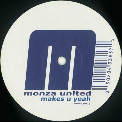 MONZA UNITED: MAKES U YEAH...
