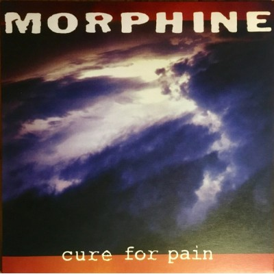 MORPHINE: CURE FOR PAIN LP