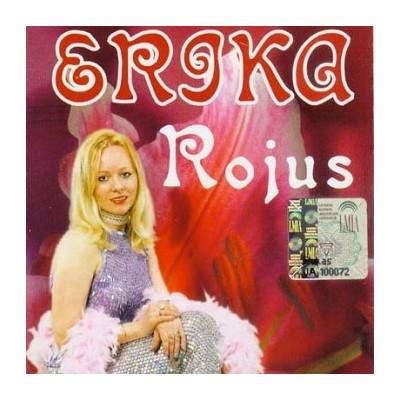 ERIKA: ROJUS CD CD