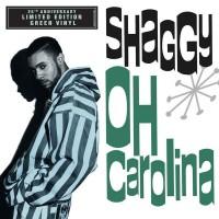SHAGGY: OH CAROLINA (7 GREEN VINYL  RSD2018) 7inch