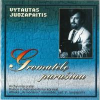 JUOZAPAITIS VYTAUTAS: GROMATĖLĘ PARAŠIAU CD