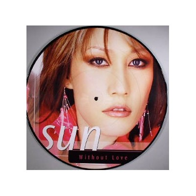 SUN: WITHOUT LOVE 12in