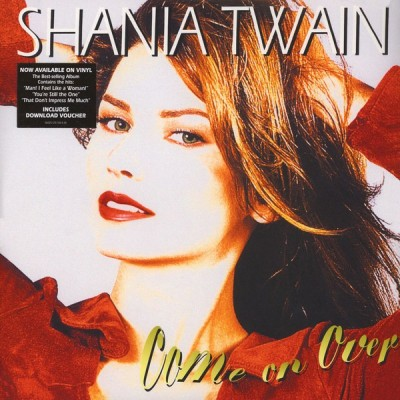 TWAIN SHANIA: COME ON OVER 2LP