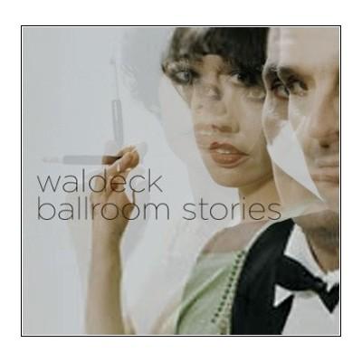 WALDECK: BALLROOM STORIES 2LP