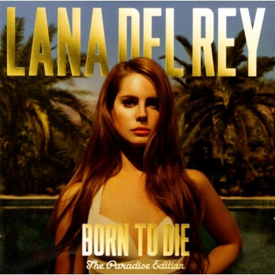 Del Rey Lana: Born To Die...