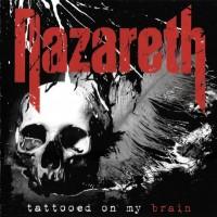 NAZARETH: TATTOED ON MY BRAIN CD