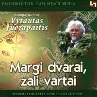 JUOZAPAITIS VYTAUTAS: MARGI DVARAI, ŽALI VARTAI CD