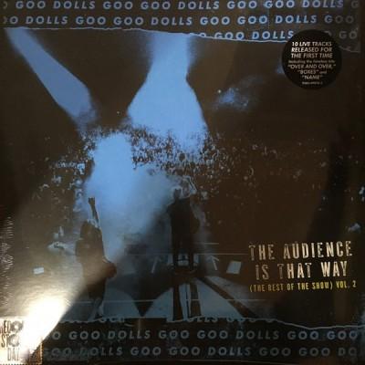 GOO GOO DOLLS: AUDIENCE IS...