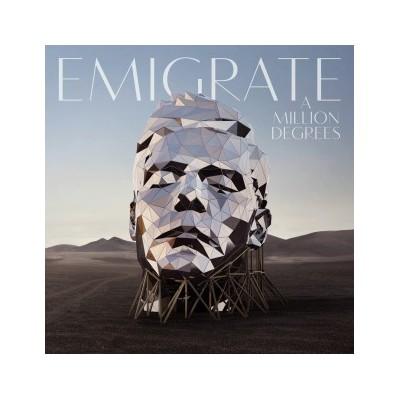 EMIGRATE: A MILLION DEGREES LP