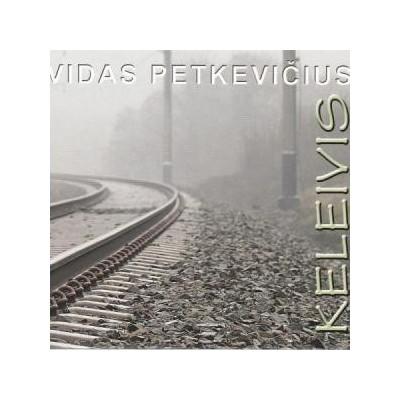 PETKEVIČIUS VIDAS: KELEIVIS...