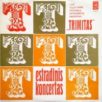 Trimitas, LTSR Valstybinis Pučiamųjų Instrumentų Orkestras: Estradinis Koncertas LP